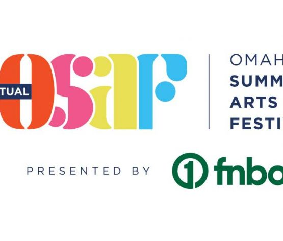 Omaha Summer Arts Festival goes virtual