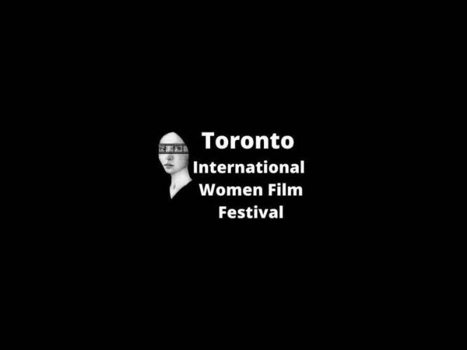 Toronto International Women Film Festival